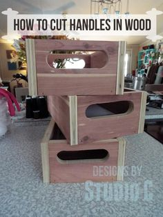 how to cut handles in wood