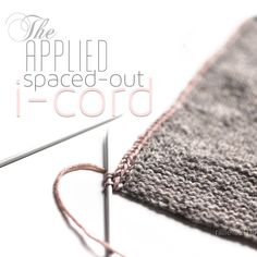 Spacing Out....stretchy i-cord bind off