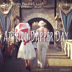 Attend Dapper Day   My Disney Bucket List