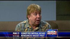 Former KKK Imperial Wizard Renounces Racist Past