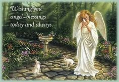 Wishing You Angel Blessings Today & Always Soul Friend, Angel Quotes, Angel Prayers, I Believe In Angels, My Guardian Angel, I Sent You, Angels Among Us, Angels In Heaven, Heavenly Angels