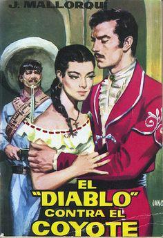 El Diablo contra el Coyote. Ed. Cid, 1961. (Col. El Coyote ; 22)