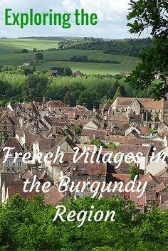 Exploring the French Villages in the Burgundy Region #Burgundy #France #Travel | Paula McInerney | contentedtraveller.com
