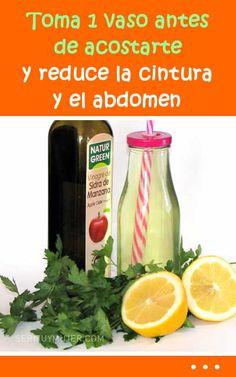 Toma 1 vaso antes de acostarte y reduce la cintura y el abdomen Healthy Drinks, Healthy Recipes, Healthy Habits, Beverages, Bottle, Tips, Nature, Beauty, Food