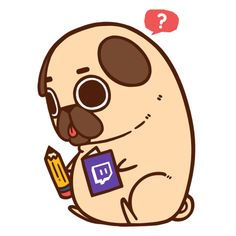 A Puglie Twitch channel? Tell me your *poots*!What would you want to see? Drawings? Work in progress? Question and answers? Live requests?