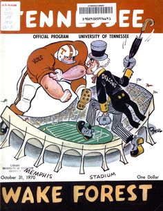 Wake Forest (October My two favorites, all rolled into one. Tennessee Volunteers Football, Ut Football, Tennessee Football, Football Images, University Of Tennessee, Football Program, College Football, Football Posters, Wake Forest Football