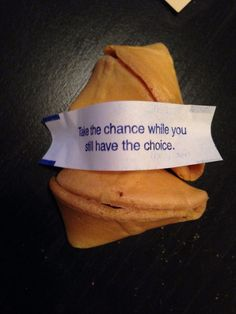 take the #chance while you still have the #choice —#serendipity