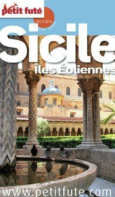 Sicile - Îles Éoliennes 2013-2014 Petit Futé (avec cartes, photos + avis des lecteurs) (Country Guides) (French Edition) by Dominique Auzias. $10.08. Publisher: Petit Futé; 1 edition (December 27, 2012)