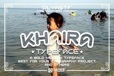 KHAIRA Typeface by DLVASTF on @creativemarket