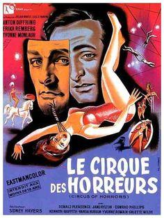 Le Cirque des horreurs (Circus of Horrors) est un film britannique réalisé par Sidney Hayers, sorti en 1960.