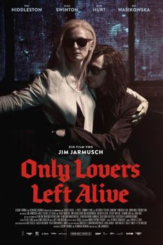 Only Lovers Left Alive film ok I'm a fan... Tilda and Tom (Eve and Adam). Are old Vampires and  are lovers living apart (Tunisia and Detroit)  and have an old friend Kit Marlowe played by John Hurt also a vampire.