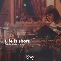 Life is short pakabusog tayoo! Hugot Lines Tagalog Funny, Hugot Quotes Tagalog, Tagalog Quotes Hugot Funny, Patama Quotes, Funny Qoutes, Filipino Funny, Filipino Quotes, Pinoy Quotes, Tagalog Love Quotes