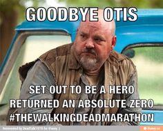 Poor Otis. I think his death was even more sad then Beth's.