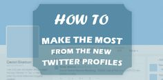 The following post offers four Twitter tips to help you make more use of the new profile redesign that the Twitter team implemented recently! http://www.reviewzntips.com/twitter-tips-for-the-new-redesign/