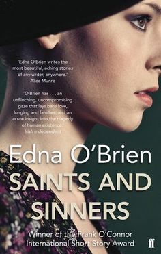 Edna O'Brien's Saints and Sinners