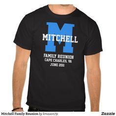 Mitchell Family Reunion Tees