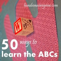 50 Activities for Preschoolers to Learn the ABCs
