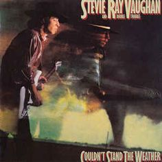 Stevie Ray Vaughan And Double Trouble* - Couldn't Stand The Weather: buy CD, Album, RE at Discogs