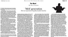 'Meh' generation. How an expression of apathy invaded America. (Feb. 26, 2012) http://b.globe.com/mehgeneration