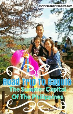 Road Trip to Baguio - The Summer Capital of the Philippines - Man Of Wanders Visit Philippines, Philippines Travel, Best Travel Guides, Travel Tips, Travel Destinations, Travel Ideas, Travel With Kids, Family Travel, Backpacking Asia