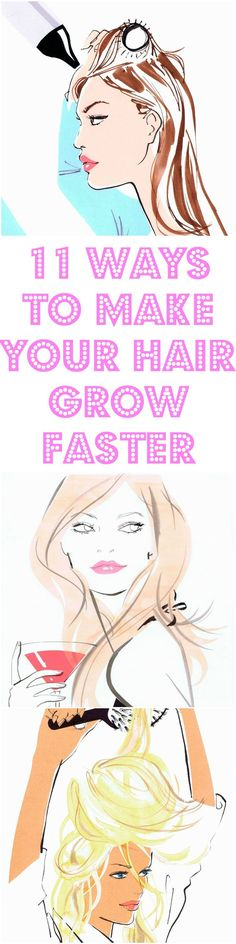 11 Ways To Make Your Hair Grow Faster #hair #hairtips #beauty #longhair