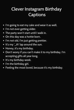 #instagram #birthday #captions Birthday Captions Instagram, Instagram Captions For Friends, Instagram Bio Quotes, Snapchat Quotes, Happy Birthday Quotes For Friends, Birthday Wishes Quotes, Sarcastic Quotes, Funny Quotes, Flirting Quotes