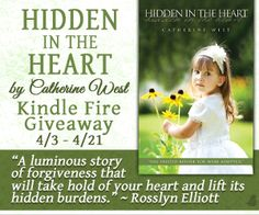 My review of Hidden in the Heart by Catherine West plus a Kindle Fire Giveaway! Ends 4/21
