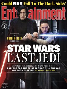 Entertainment Weekly: Star Wars The Last Jedi covers! Rey and Kylo Ren