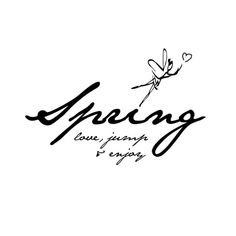Spring -  quote www.upstylers.com