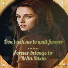 Bella Swan - Forever Bella Swan, Mona Lisa, Words