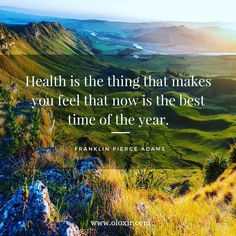 Health is the thing