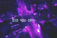vaporwave text Do you feel as I feel Do you love me back Do you even know Im here I am so pained in this love I have for you, and though I wish to spare you from it, I cant help but wonder if my longing is shared, or if I walk alone. Dark Purple Aesthetic, Violet Aesthetic, Aesthetic Colors, Aesthetic Pictures, Crying Aesthetic, Lavender Aesthetic, Purple Walls, Purple Haze, Lilac
