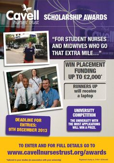 2013-14 Awards now open - Apply by visiting www.cavellnursestrust.org/awards for your chance to win upto £2,000 in travel placement funding