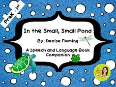 """""""In the Small, Small Pond"""" By: Denise Fleming,... by MySpeechTools 