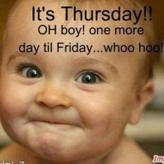 Funny Pictures, Funny jokes and so much more   Jokideo   Its Thursday one more day till Friday   http://www.jokideo.com