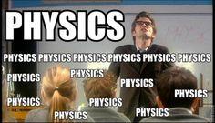 Mi cuarta clase de la jornada escolar, física que es un montón de matemáticas y ciencias.