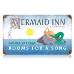 Old Mermaid Inn Metal Sign adds unique decor to your home or business. Every Americana Travel collector would love this unusual gift. All Mermaid Inn Tin Signs are pre-drilled and ready to hang. Mermaid Sign, Mermaid Quotes, Shops, Mermaids And Mermen, Real Mermaids, Vintage Metal Signs, Garage Art, Vintage Mermaid, Merfolk