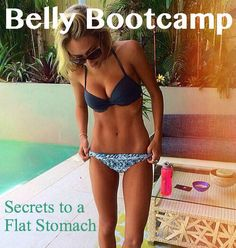 Belly Bootcamp!  Secrets to a flatter, sexier to mach. YAY just in time for summer!  Re-pin now, check later.