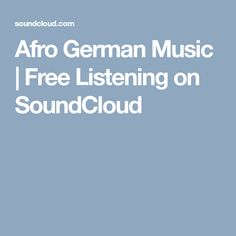 Afro German Music | Free Listening on SoundCloud