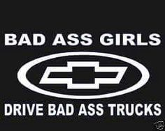 No fords allowed Chevy Truck Quotes, Chevy Trucks, Girls Driving, Chevy Girl, Big Trucks, Chevrolet Logo, Badass, Logos, Life