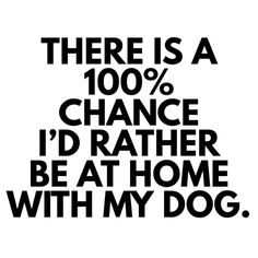 This is so me. I wish my puppy were here! Source by kerstinmouw dog dog memes dog videos videos wallpaper dog memes dog quotes dogs dogs pictures dogs videos puppies puppy video I Love Dogs, Puppy Love, Diy Pet, Quotes To Live By, Life Quotes, Funny Quotes, Funny Memes, Cute Dog Quotes, Pet Quotes