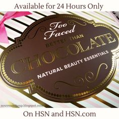 An Exclusive Look Inside the Too Faced Better Than Chocolate Natural Beauty Essentials Set (Available for 24 HOURS Only at HSN with free shipping & flex-pay!)