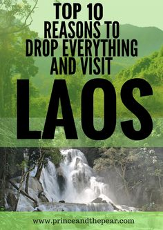 Laos is easily one of the most underrated countries in Southeast Asia. Go to Laos!