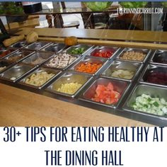 Healthy eating at the dining hall may seem difficult. Use these healthy dining hall eating tips (30+ tips) to build a balanced meal in college dining halls.