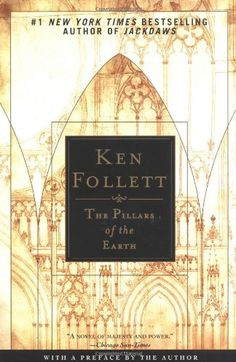 Pillars of the Earth. Ken Follett's classic, followed by World Without End. #goodbooks