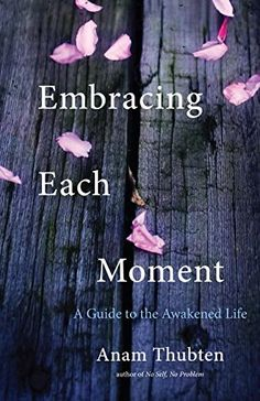 Embracing Each Moment A Guide to the Awakened Life >>> You can get additional details at the image link.