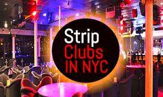NYC's Best Strip Clubs