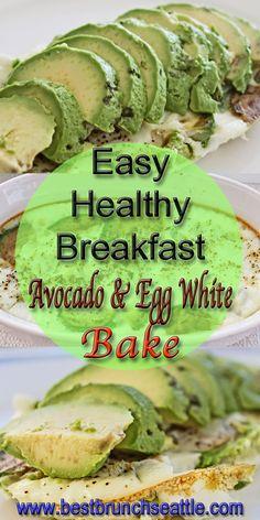 easy healthy breakfast avocado egg white bake #healthyeating #healthy #breakfast