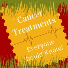 Cancer Treatments you should know. Don't wait until you or someone you love has cancer, learn now with no stress. Really great options available that are cheaper and healthier!