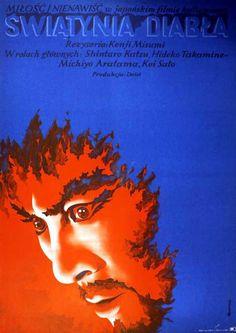 "This type of poster mixed with the image from sans soleil would be good Author : Tomasz Ruminski Poster : ""SWIATYNIA DIABLA"", 1971 A1 vertical = 22.8"" x 32.1"" (57.8 x 81.5 cm), color offset Circulation : 4200 Value : $ 350 Film : ""Oni no sumu yakata"", Japan (Daiei), 1969 Directed by Kenji Misumi Starring : Shintaro Katsu, Hideko Takamine, Michiyo Aratama, Kei Sato"